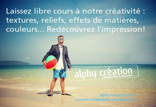 Laissez libre cours à notre créativité.